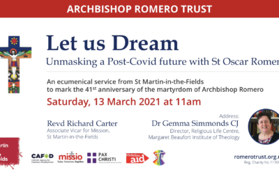 Archbishop Romero Trust: Let Us Dream