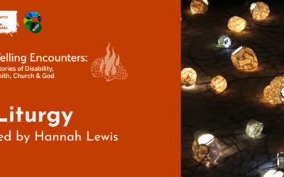 Telling Encounters – Liturgy